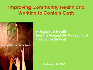 Improving Community Health and Working to Contain Costs