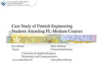 Case Study of Finnish Engineering Students Attending FL-Medium Courses