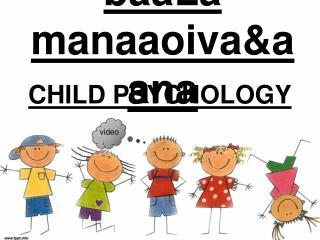 baaLa manaaoiva&aana