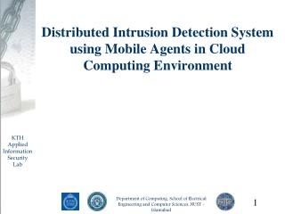 Distributed Intrusion Detection System using Mobile Agents in Cloud Computing Environment