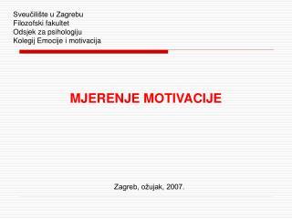 Sveučilište u Zagrebu Filozofski fakultet Odsjek za psihologiju Kolegij Emocije i motivacija