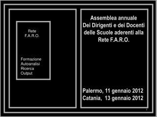 Assemblea annuale Dei Dirigenti e dei Docenti delle Scuole aderenti alla Rete F.A.R.O.