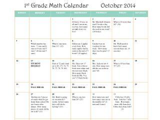 1 st  Grade Math Calendar        October 2014