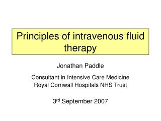 Principles of intravenous fluid therapy