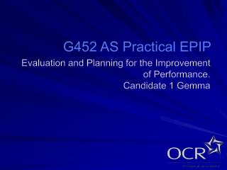 G452 AS Practical EPIP