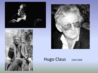 Hugo Claus      1929-2008