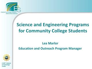 Science and Engineering Programs for Community College Students
