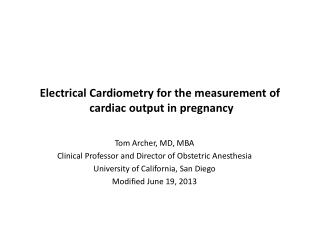 Electrical Cardiometry for the measurement of  cardiac output in pregnancy
