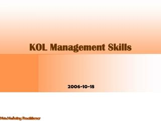 KOL Management Skills