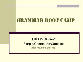 Grammar boot camp