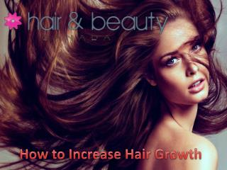 How to Increase Hair Growth | Hair Wigs Toronto