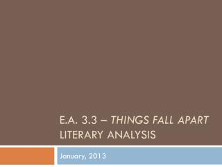 E.A. 3.3 �  Things Fall Apart Literary Analysis