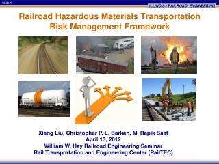Railroad Hazardous Materials Transportation Risk Management Framework