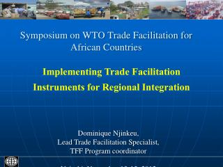 Symposium on WTO Trade Facilitation for African Countries