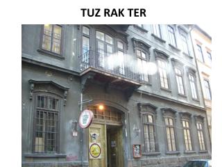 TUZ RAK TER