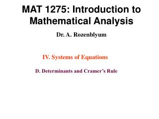 MAT 1275: Introduction to Mathematical Analysis Dr. A. Rozenblyum