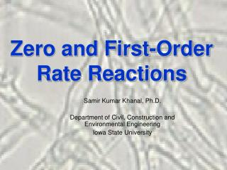 Zero and First-Order  Rate Reactions