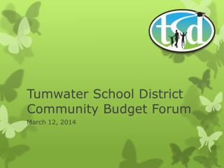 Tumwater School District Community Budget Forum