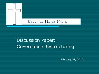 Discussion Paper:  Governance Restructuring