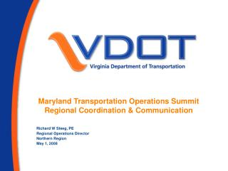 Maryland Transportation Operations Summit Regional Coordination & Communication