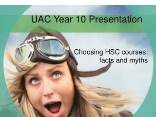 UAC Year 10 Presentation
