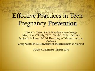 Effective Practices in Teen Pregnancy  Prevention