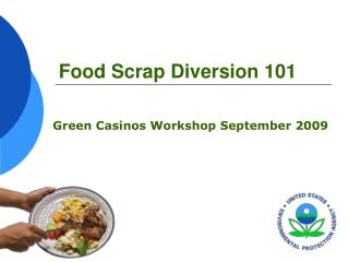 Food Scrap Diversion 101