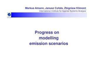 Markus Amann, Janusz Cofala, Zbigniew Klimont International Institute for Applied Systems Analysis