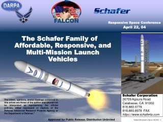 Schafer Corporation 26709 Agoura Road Calabasas, CA  91302 818.880.0779 818.880.8978  FAX