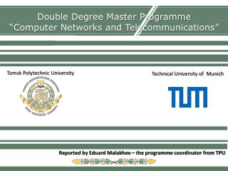 "Double Degree Master  Programme ""Computer Networks and Telecommunications"""