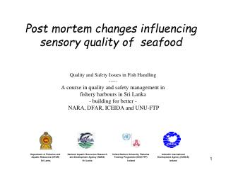 Post mortem changes influencing sensory quality of  seafood