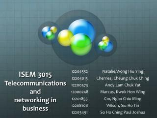 ISEM 3015 Telecommunications  and  networking in business