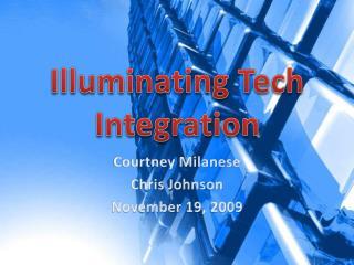 Illuminating Tech Integration