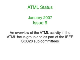 ATML Status January 2007 Issue 9