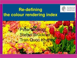 Re-defining the colour rendering index
