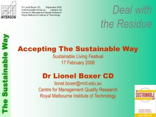 Accepting The Sustainable Way Sustainable Living Festival 17 February 2006 Dr Lionel Boxer CD