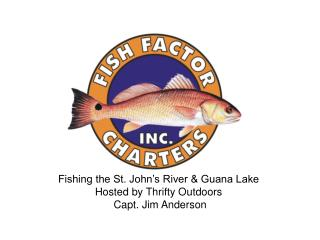 Fishing the St. John s River  Guana Lake Hosted by Thrifty Outdoors  Capt. Jim Anderson