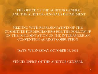 THE OFFICE OF THE AUDITOR GENERAL  AND THE AUDITOR GENERAL'S DEPARTMENT