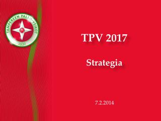 TPV 2017 S trategia