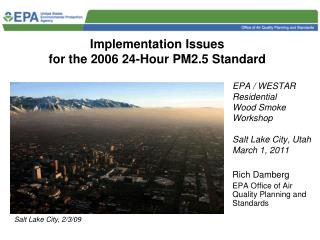 Implementation Issues  for the 2006 24-Hour PM2.5 Standard
