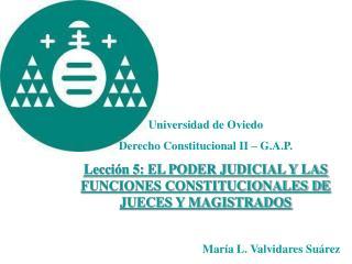 Universidad de Oviedo Derecho Constitucional II � G.A.P.