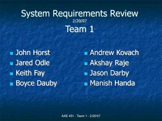 System Requirements Review 2/20/07 Team 1