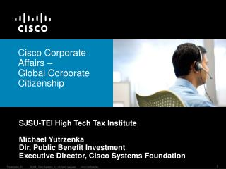 Cisco Corporate Affairs �  Global Corporate Citizenship