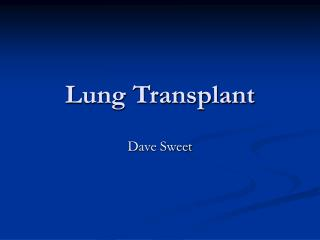 Lung Transplant
