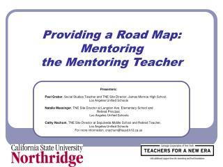 Providing a Road Map:  Mentoring  the Mentoring Teacher