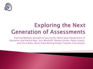 Exploring the Next Generation of Assessments