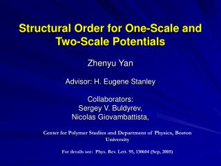 Structural Order for One-Scale and Two-Scale Potentials