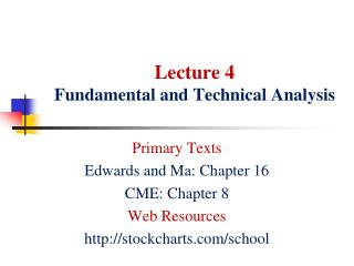 Lecture 4 Fundamental and Technical Analysis
