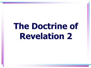 The Doctrine of Revelation 2