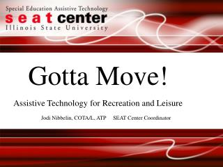 Gotta  Move!